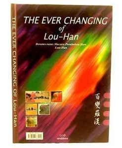 The Ever Changing of LOU-HAN